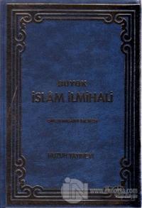 Büyük İslam İlmihali - Mavi Kapak (Ciltli)