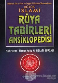 Büyük İslami Rüya Tabirleri Ansiklopedisi (Ciltli)