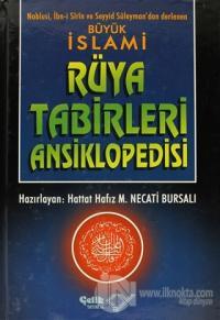 Büyük İslami Rüya Tabirleri Ansiklopedisi (Ciltli, 1. Hamur)