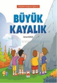 Büyük Kayalık - Hikayelerle Değerler Eğitimi 8