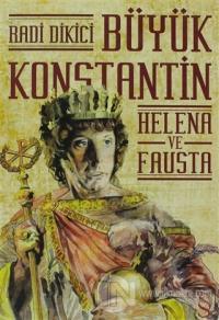 Büyük Konstantin - Helena ve Fausta