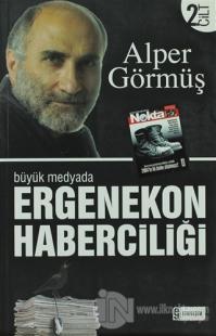 Büyük Medyada Ergenekon Haberciliği 2. Cilt