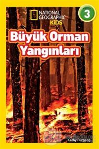 Büyük Orman Yangınları - National Geographic Kids
