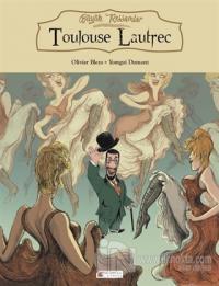 Büyük Ressamlar: Toulouse Lautrec