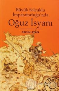 Büyük Selçuklu İmparatorluğu'nda Oğuz İsyanı