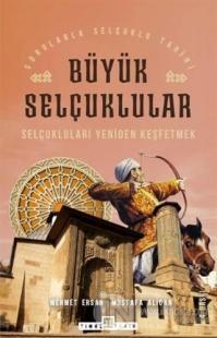 Büyük Selçuklular Mehmet Ersan