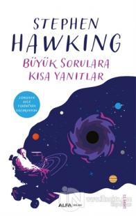 Büyük Sorulara Kısa Yanıtlar %20 indirimli Stephen Hawking