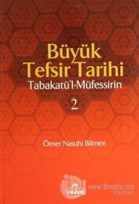 Büyük Tefsir Tarihi  -Tabakatü'l-Müfessirin (2 Cilt Takım) (Ciltli)
