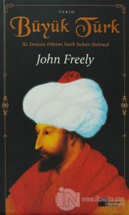 Büyük Türk %20 indirimli John Freely