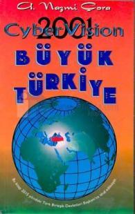 Büyük TürkiyeCyber Vision 2001