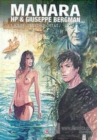 Büyük Üstat: Manara Hp & Guiseppe Bergman 1. Kitap