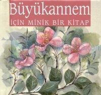 Büyükannemİçin Minik Bir Kitap