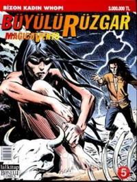Büyülü Rüzgar Bizon Kadın Whopi Sayı: 5