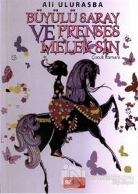 Büyülü Saray ve Prenses Melek Sin