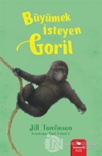 Büyümek İsteyen Goril