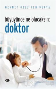 Büyüyünce Ne Olacaksın: Doktor