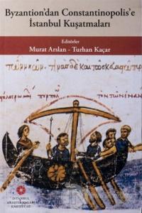 Byzantion'dan Constantinopolis'e İstanbul Kuşatmaları %10 indirimli Mu