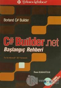 C# Builder .Net Başlangıç Rehberi