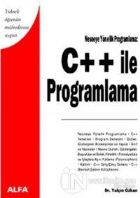 C ++ ile Programlama Yüksek Öğrenim Müfredatına Uygun Nesneye Yönelik Programlama