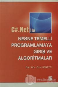 C#.Net ile Nesne Temelli Programlamaya Giriş ve Algoritmalar