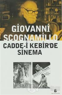 Cadde-i Kebir'de Sinema %20 indirimli Giovanni Scognamillo