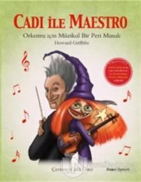 Cadı İle Maestro