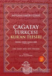 Çağatay Türkçesi Kur'an Tefsiri (Ciltli)