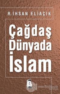 Çağdaş Dünyada İslam
