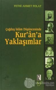 Çağdaş İslam Düşüncesinde Kur'an'a Yaklaşımlar