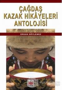 Çağdaş Kazak Hikayeleri Antolojisi