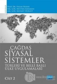 Çağdaş Siyasal Sistemler Türleri ve Belli Başlı Ülke Uygulamaları Cilt 2