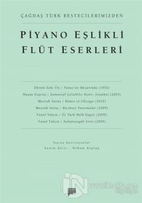 Çağdaş Türk Bestecilerimizden Piyano Eşlikli Flüt Eserleri