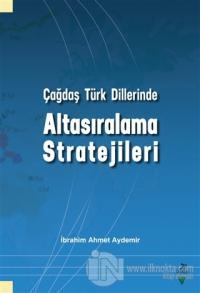 Çağdaş Türk Dillerinde Altasıralama Stratejileri