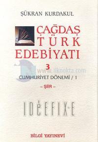 Çağdaş Türk Edebiyatı 3 - Cumhuriyet Dönemi / 1-Baskısı Yok