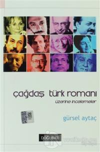 Çağdaş Türk Romanı Üzerine İncelemeler