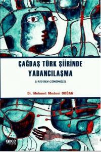 Çağdaş Türk Şiirinde Yabancılaşma