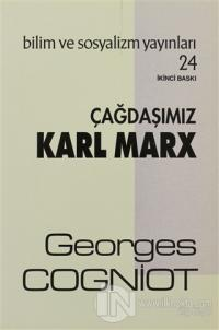 Çağdaşımız Karl Marx