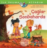 Çağlar Sonbaharda - İlk Okuma Kitabım