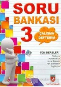 Çalışma Defterim Tüm Dersler Soru Bankası 3.Sınıf