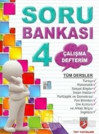 Çalışma Defterim Tüm Dersler Soru Bankası 4.Sınıf