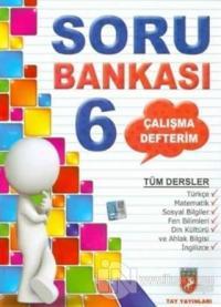 Çalışma Defterim Tüm Dersler Soru Bankası 6.Sınıf
