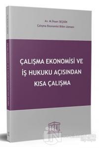 Çalışma Ekonomisi ve İş Hukuku Açısından Kısa Çalışma