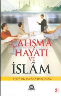 Çalışma Hayatı ve İslam
