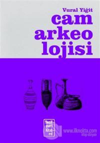 Cam Arkeolojisi