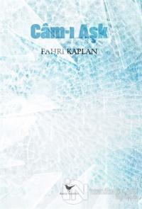 Cam-ı Aşk Fahri Kaplan