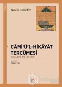 Cami'ü'l-Hikayat Tercümesi