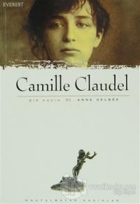 Camille Claudel Bir Kadın