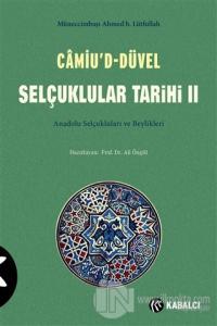 Camiu'D-Düvel Selçuklular Tarihi 2. Cilt Müneccimbaşı Ahmed b. Lütfull