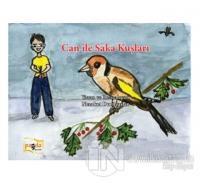 Can İle Saka Kuşları