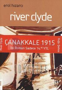 Çanakkale 1915 SetiKuğu Şarkısı / River Clyde 2 Kitap Takım
